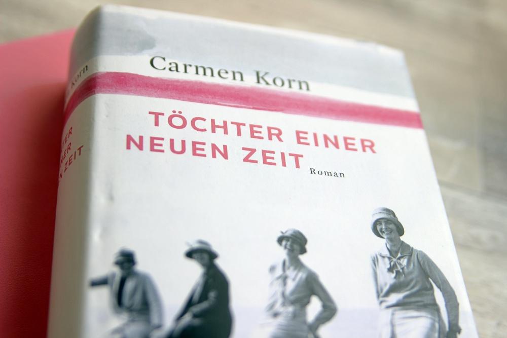 """""""Töchter einer neuen Zeit"""" von Carmen Korn"""
