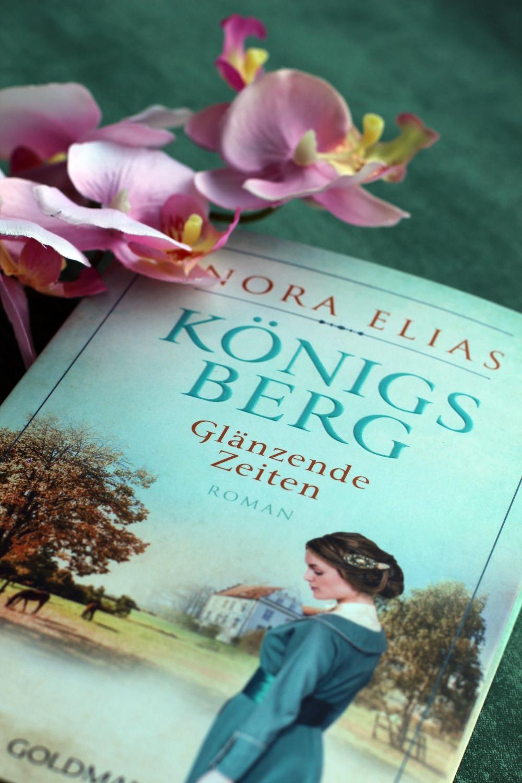 Königsberg Glänzende Zeiten Nora Elias