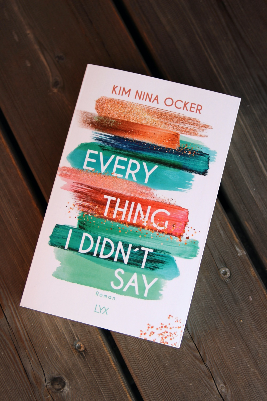 Everything I Didn't Say von Kim Nina Ocker
