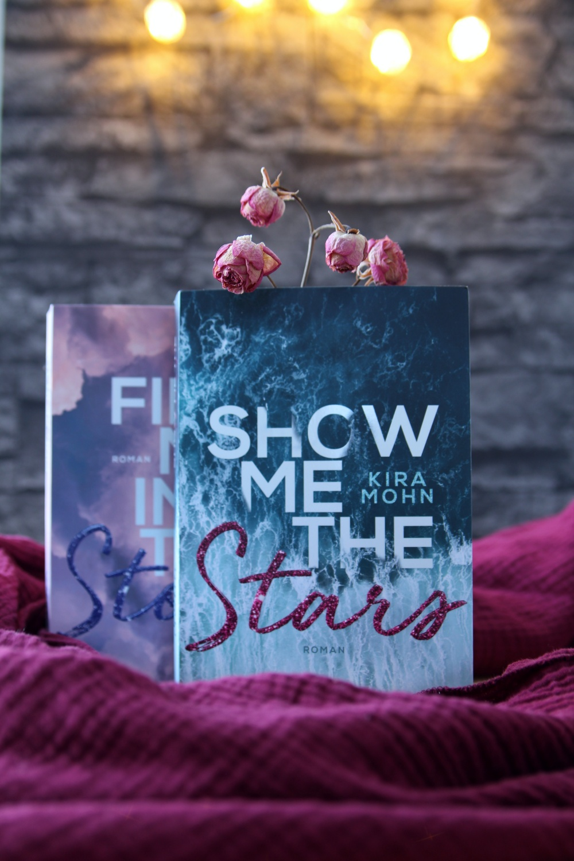 Show me the stars von Kira Mohn