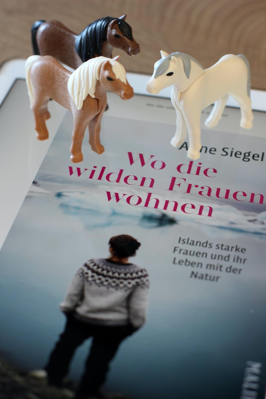Wo die wilden Frauen wohnen von Anne Siegel