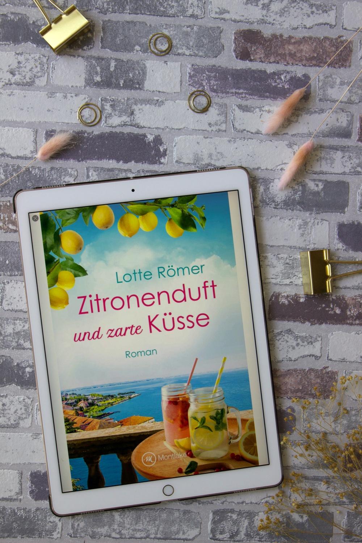 Zitronenduft und zarte Küsse von Lotte Römer