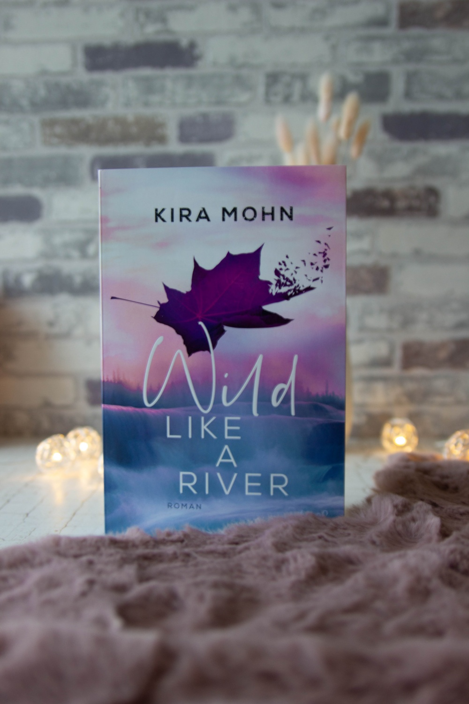 Lesemonat Oktober 2020 Wild Like A River Kira Mohn