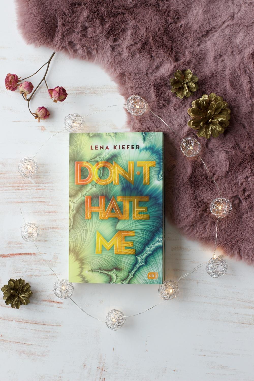 Don't Hate Me von Lena Kiefer Rezension