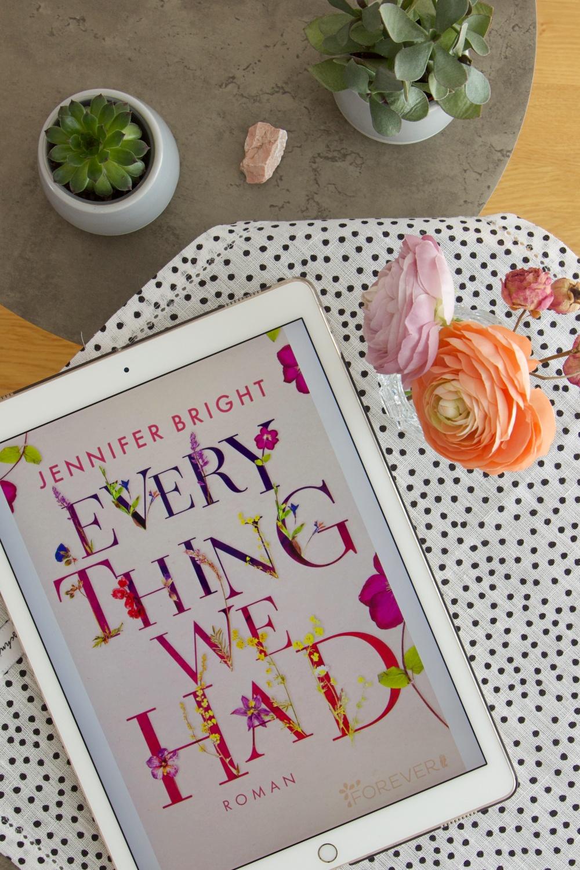 Everything We Ever Had von Jennifer Bright