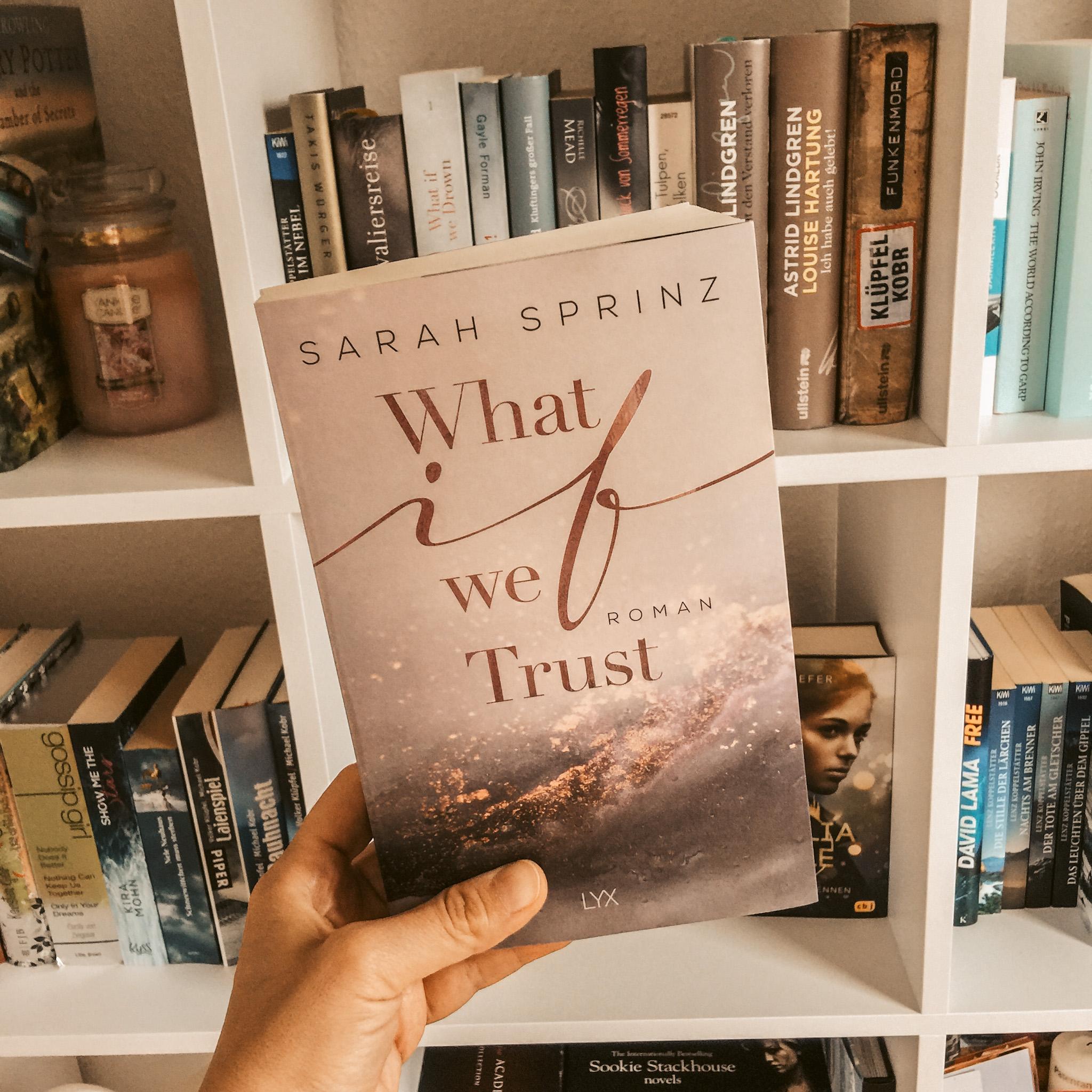 Lesemonat Juni 2021 What If We Trust von Sarah Sprinz